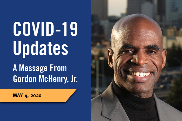 Professional headshot photo of Gordon McHenry, Jr. With text that says: COVID-19 Updates A message from Gordon McHenry, Jr. May, 1 2020